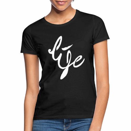 Life Logo simple white - T-shirt Femme