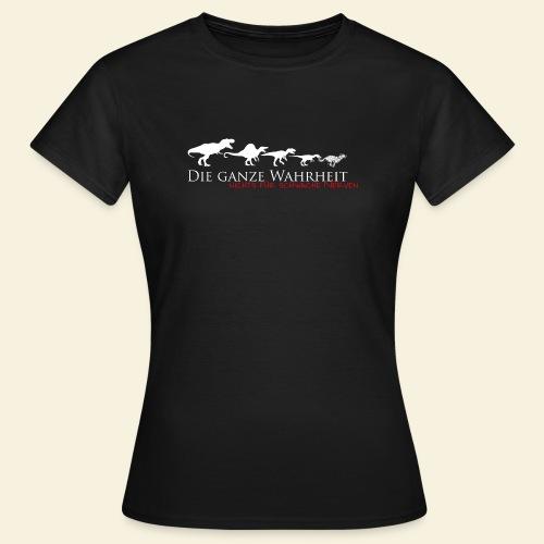 Die ganze Wahrheit - Frauen T-Shirt