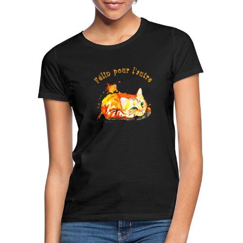 Chat roux,Félin pour l'autre - T-shirt Femme