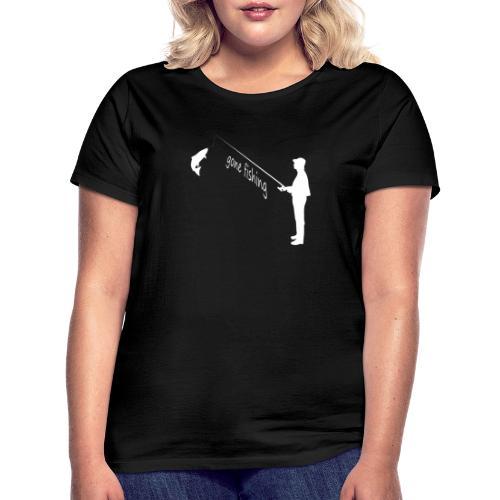 gone fishing - Frauen T-Shirt
