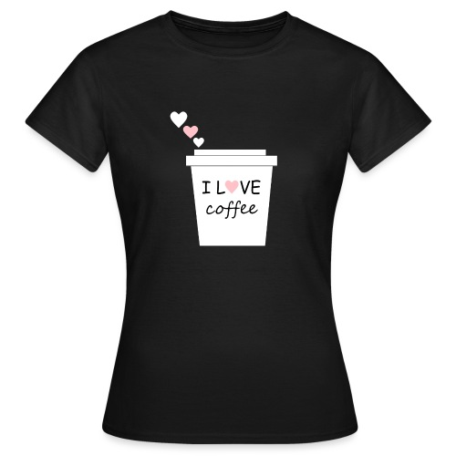 I Love Coffee (Yo amo el cafe) - Camiseta mujer