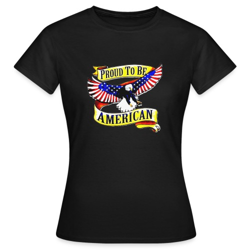 EAGLE PROUD TO BE AMERICAN UNISEX T-SHIRT - T-shirt Femme