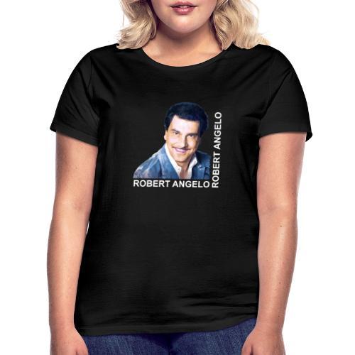 robert angelo - Frauen T-Shirt