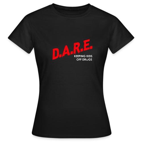 Dare shirt Serena Williams' Husband - T-shirt Femme