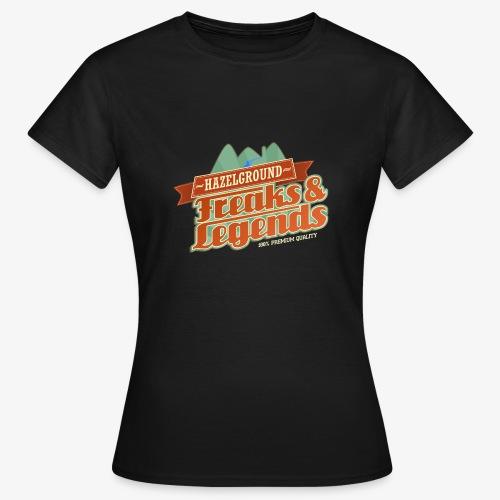 Freaks Legends 2 - Frauen T-Shirt