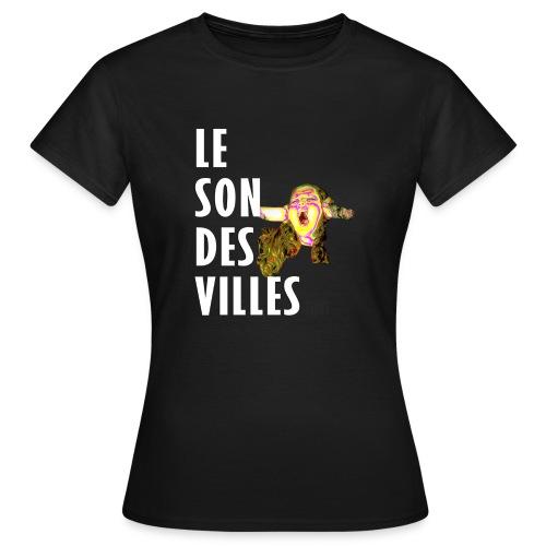 Le Son Des VIlles - T-shirt Femme