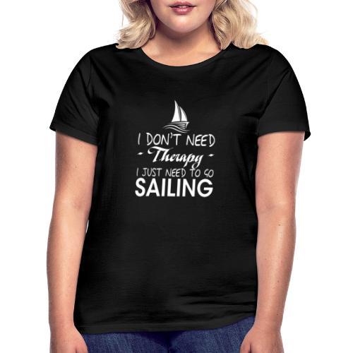 theraphy sailboat sailing - Maglietta da donna