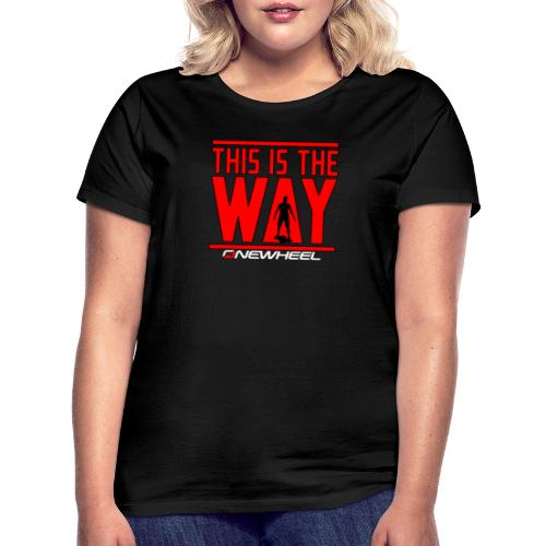 This Is The OneWheel Way - Dame-T-shirt