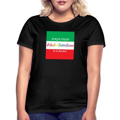 Andrà Tutto Bene su Bandiera Italiana - Maglietta da donna