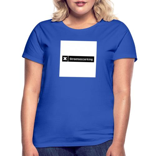 Streetsoccerking - Vrouwen T-shirt