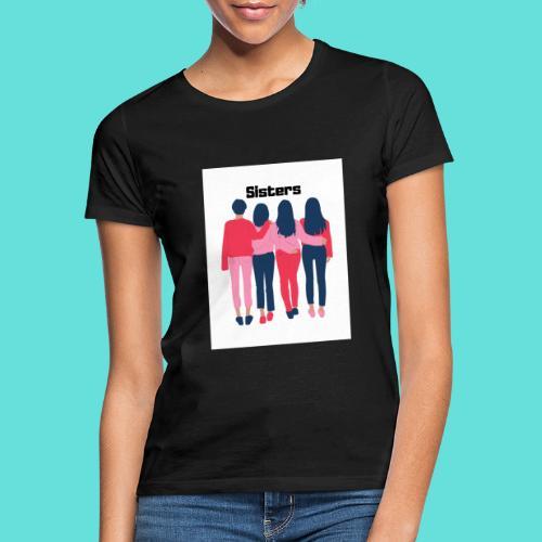 sisters - T-shirt Femme