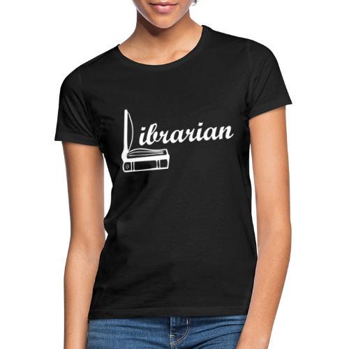 0325 Librarian Librarian Cool design - Women's T-Shirt