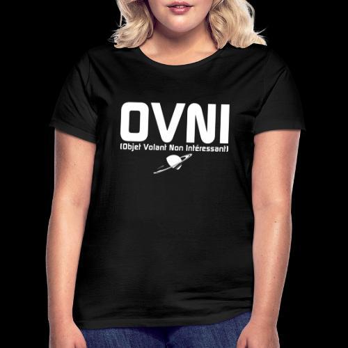 Objet Volant Non Intéressant - T-shirt Femme