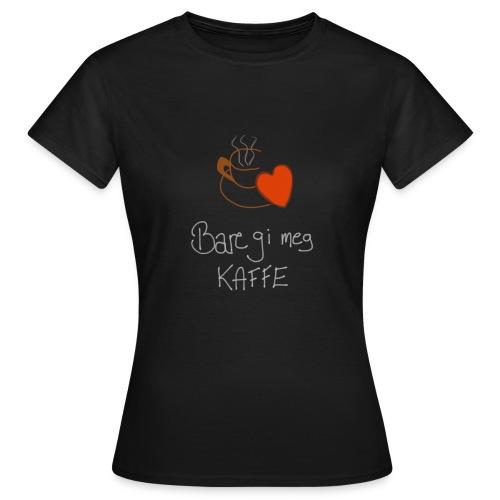 Kaffe - T-skjorte for kvinner