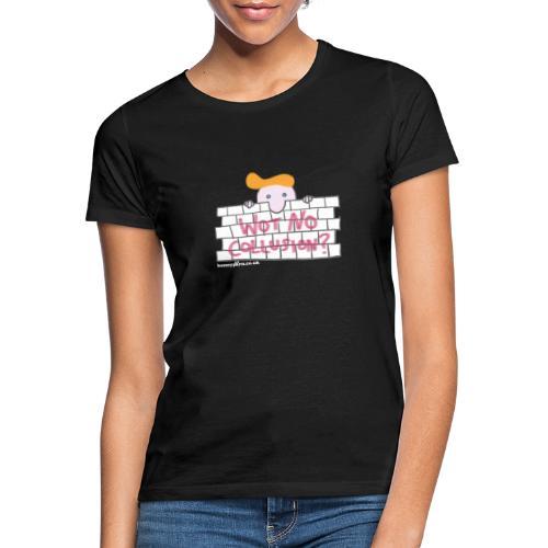 Trump's Wall - Women's T-Shirt