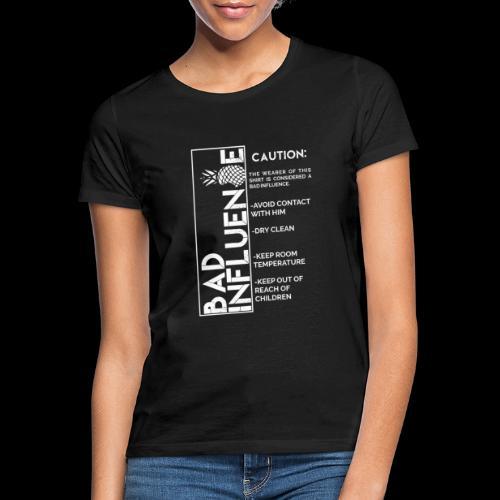 Bad Influence - Camiseta mujer