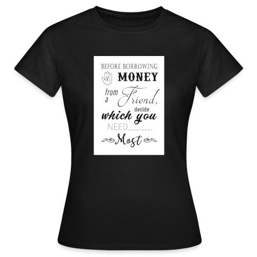 funny saying - Women's T-Shirt