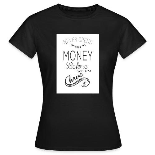 Spending is the season - Women's T-Shirt
