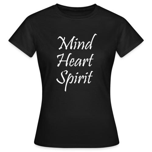 Mind Heart Spirit - Women's T-Shirt