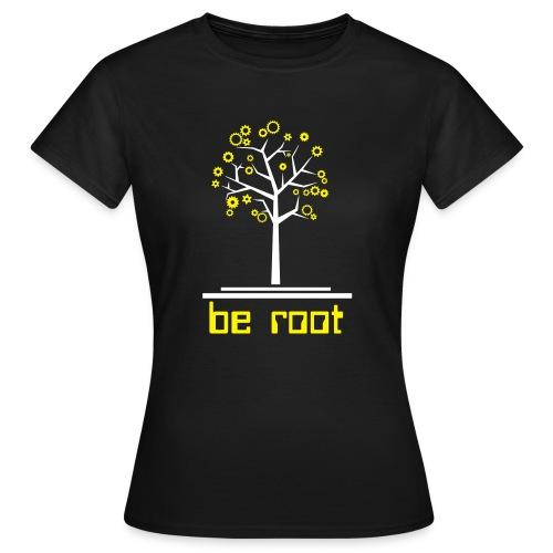 Be r00t - Women's T-Shirt