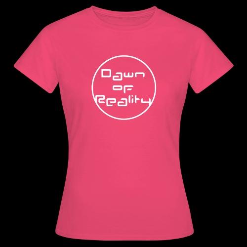 Dawn of Reality Merch - Women's T-Shirt