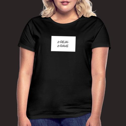 2 Rejk 2 Rave valkoinen - Naisten t-paita