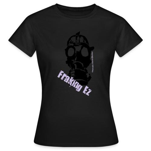 Anti - fraking - Camiseta mujer
