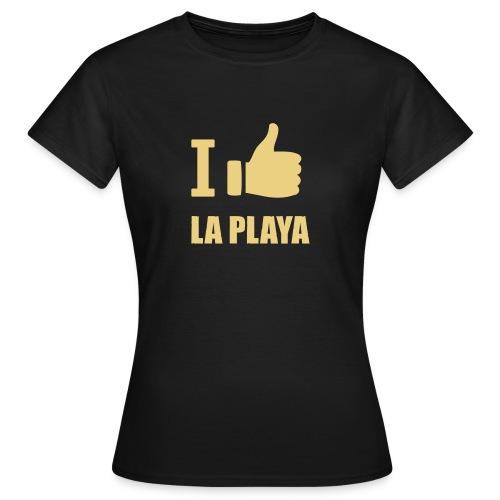 I like LA PLAYA Daumen - Frauen T-Shirt