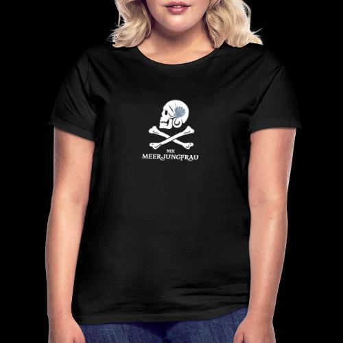 ~ Meerjungfrau ~ - Frauen T-Shirt