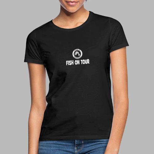 Fish On Tour - Women's T-Shirt