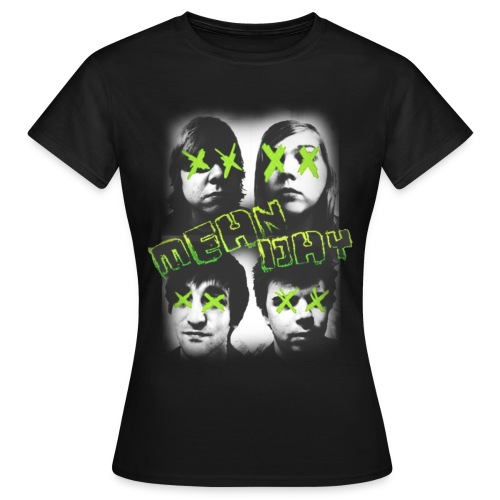 Mean Day Faces - Women's T-Shirt