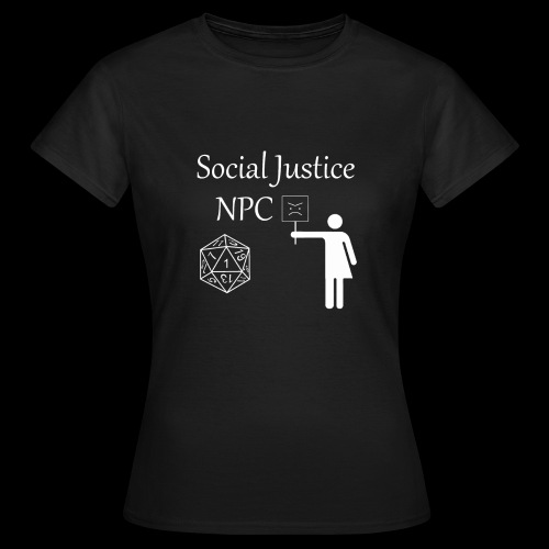 Social Justice NPC - Women's T-Shirt