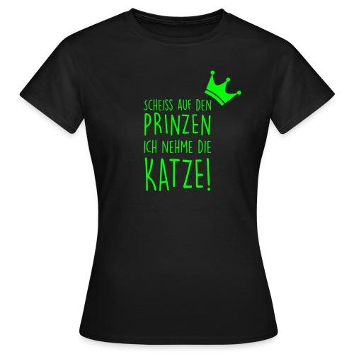 Vorschau: Scheiss auf den Prinzen - Frauen T-Shirt