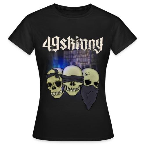 49 Skinny - Taubstumme - Frauen T-Shirt