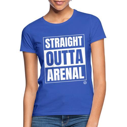 STRAIGHT OUTTA ARENAL Shirt - Malle Mallorca Shirt - Vrouwen T-shirt