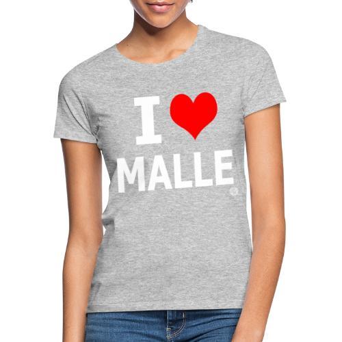 I LOVE MALLE SHIRT Damen Herren Frauen Männer - Vrouwen T-shirt