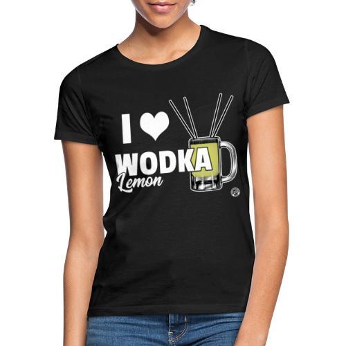 I LOVE WODKA LEMON Shirt - Vodka Shirt - Vrouwen T-shirt