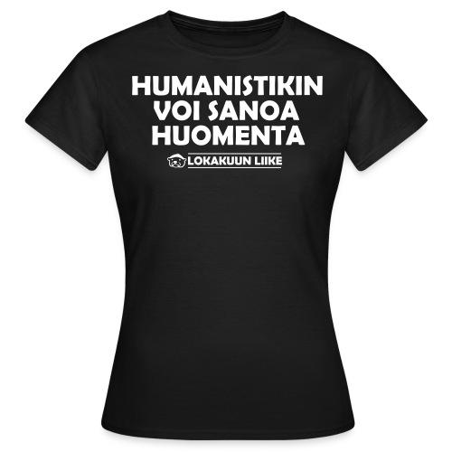 valmis humanisti - Naisten t-paita