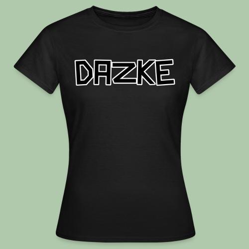 dazke05 - Frauen T-Shirt