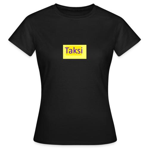 Taksi - Naisten t-paita