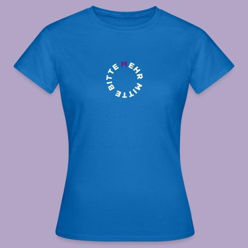 Mehr Mitte Bitte | Julius Raab Stiftung - Frauen T-Shirt