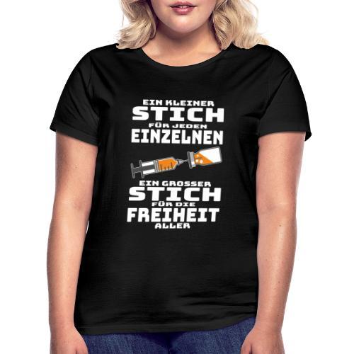 Impfen - Ein kleiner Stich für jeden Einzelnen - Frauen T-Shirt