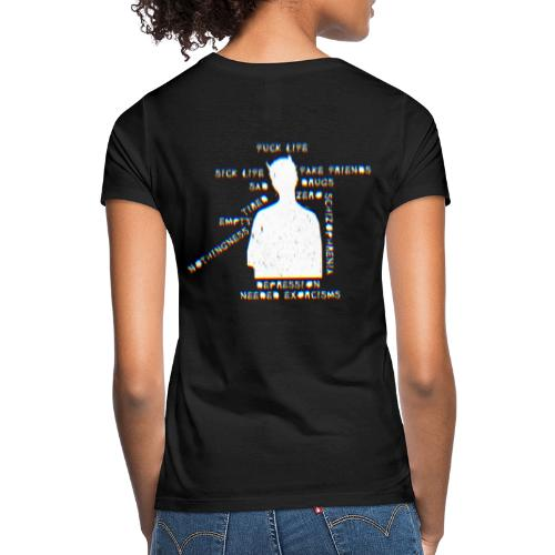 Sick life (white) - T-shirt Femme