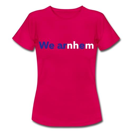 We arnhem - Vrouwen T-shirt