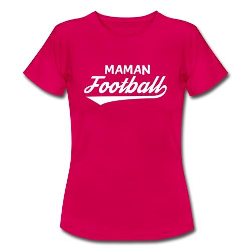 maman football - T-shirt Femme