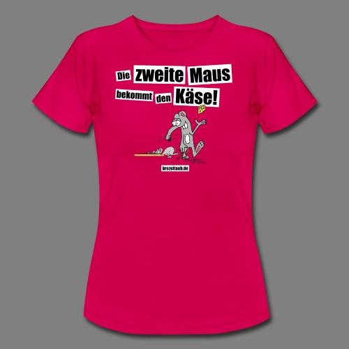 Die zweite Maus - Frauen T-Shirt