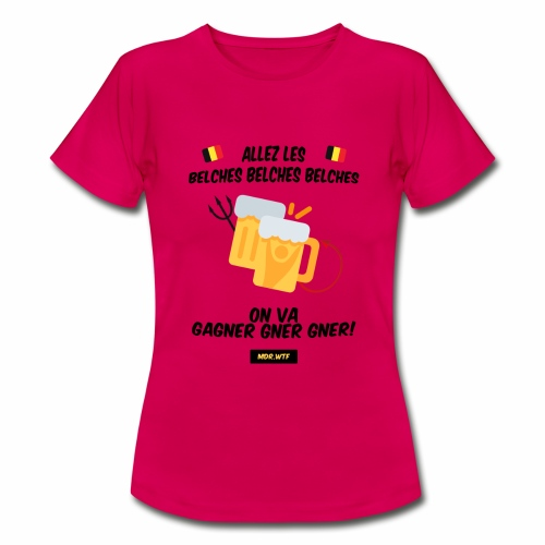 allez belge Par MDR.WTF - T-shirt Femme