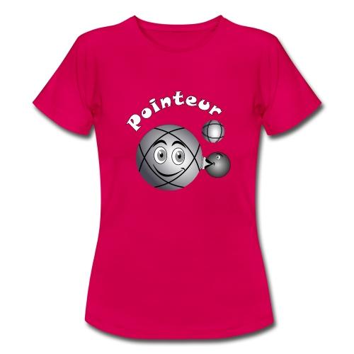 t shirt pétanque pointeur boule existe en tireur B - T-shirt Femme