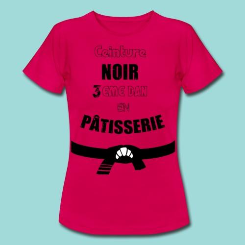 Patissier Judoka - T-shirt Femme