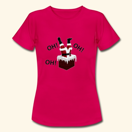 OH! OH! OH! - T-shirt Femme